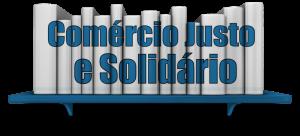 Série Comércio Justo e Solidário – Guias Práticos de Acesso a Mercados